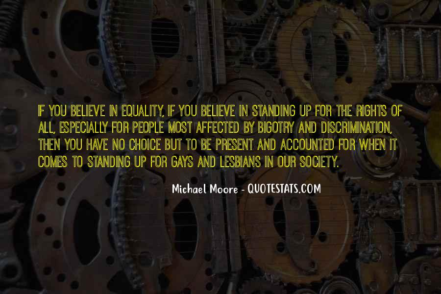 Quotes About Discrimination And Equality #1301313