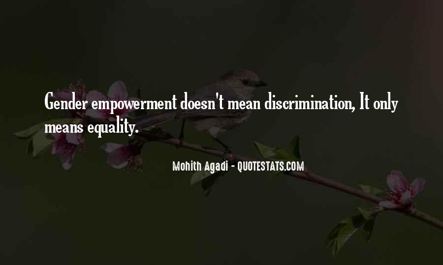 Quotes About Discrimination And Equality #1676390