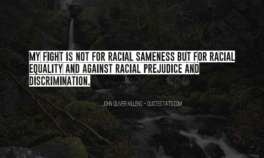 Quotes About Discrimination And Equality #1878540