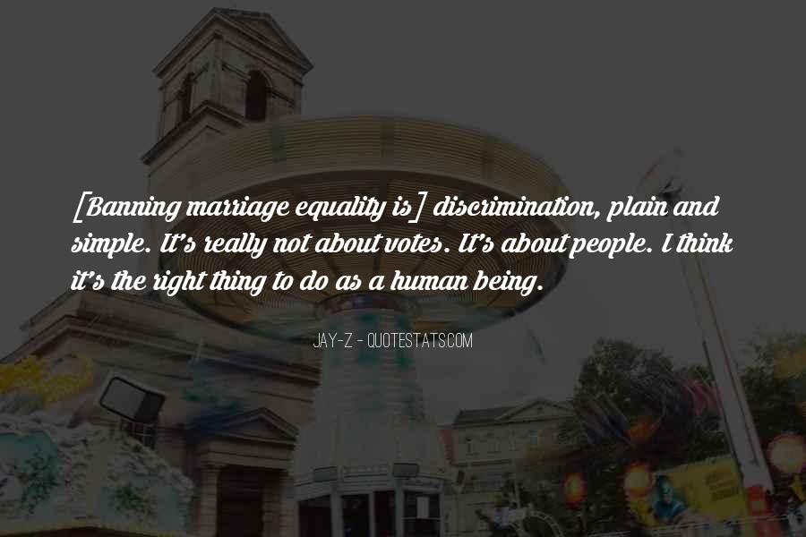 Quotes About Discrimination And Equality #337256