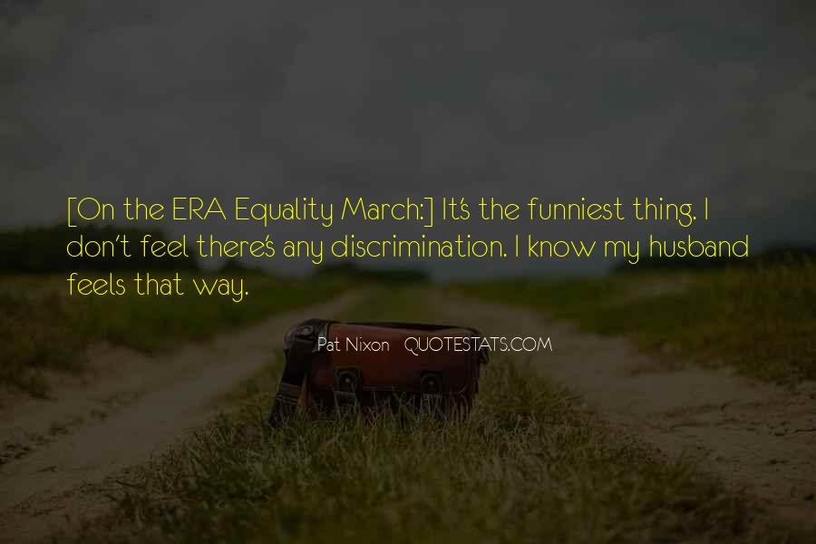 Quotes About Discrimination And Equality #668635