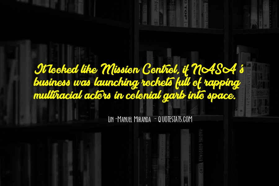 Quotes About Mission Control #877233