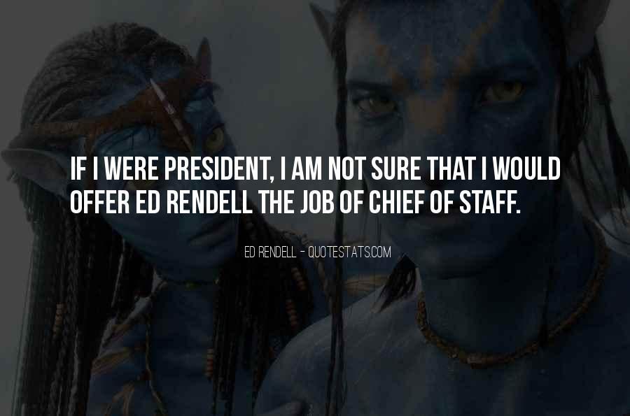 Quotes About Chief Of Staff #513648
