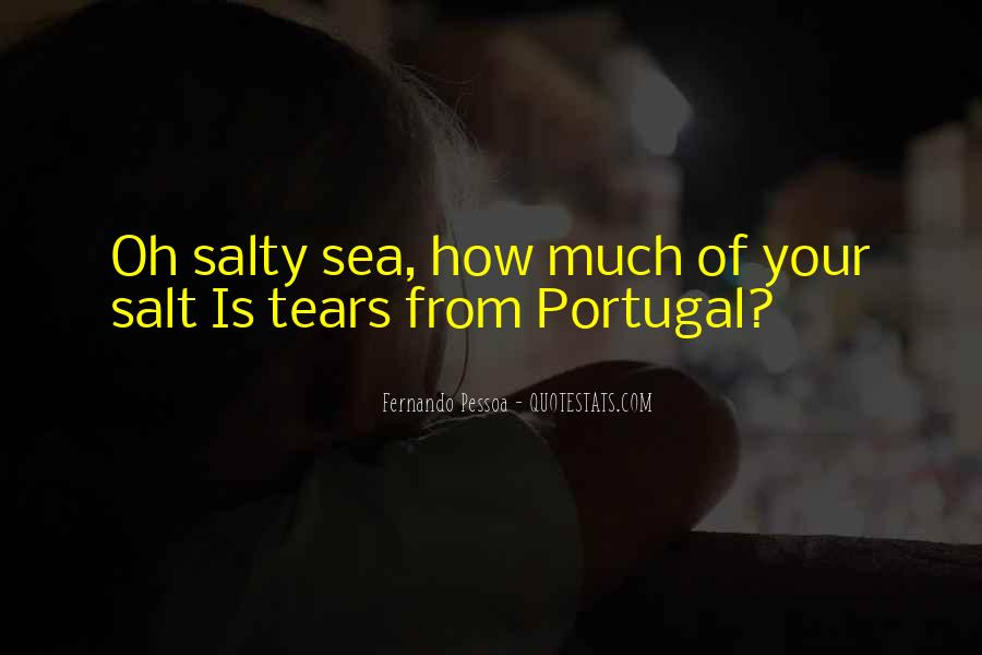 Quotes About Salty Sea #611955
