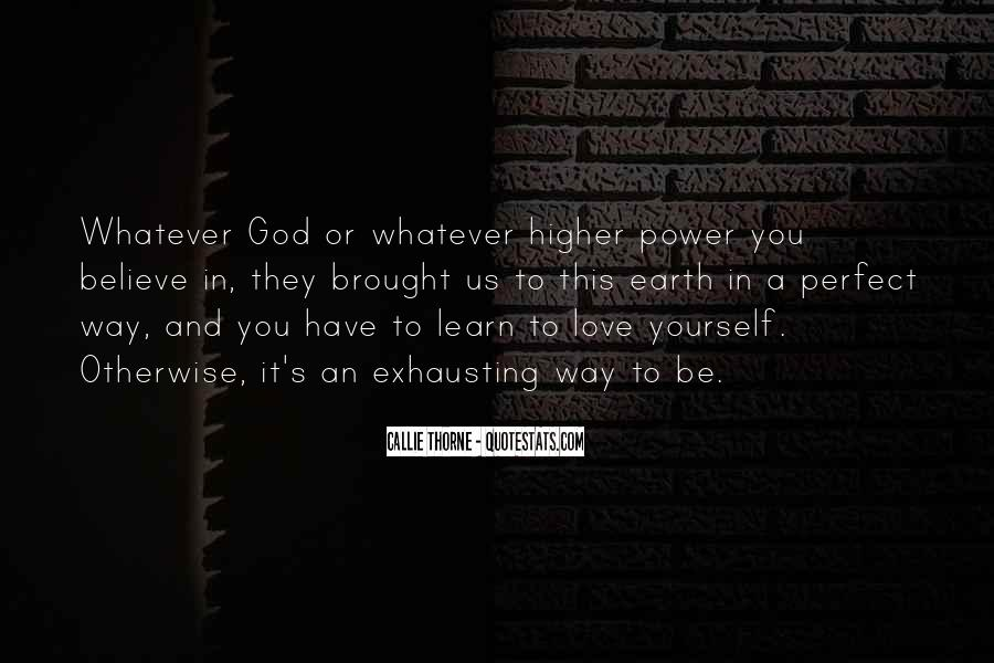 Quotes About A Higher Power #273771