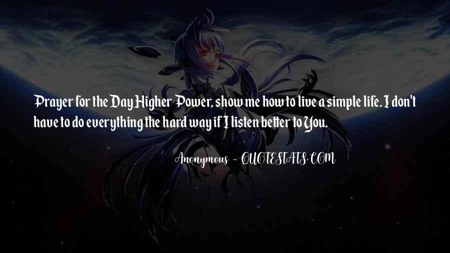 Quotes About A Higher Power #57649