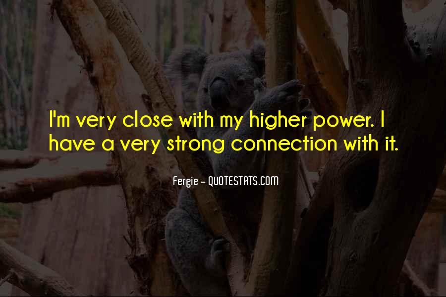 Quotes About A Higher Power #580786