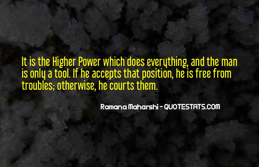 Quotes About A Higher Power #644268