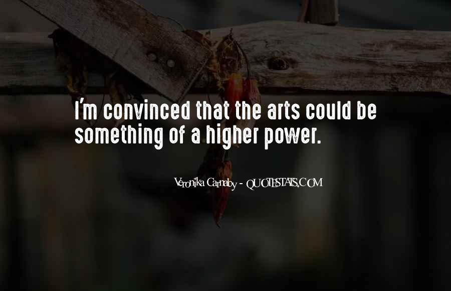 Quotes About A Higher Power #645827