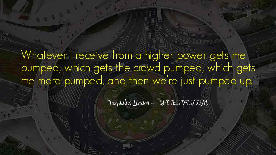 Quotes About A Higher Power #748826
