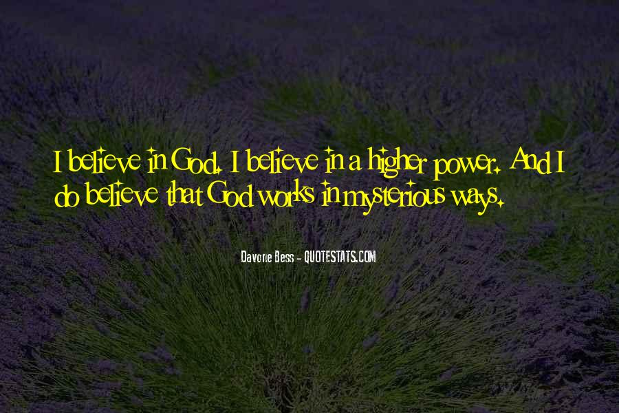 Quotes About A Higher Power #789868