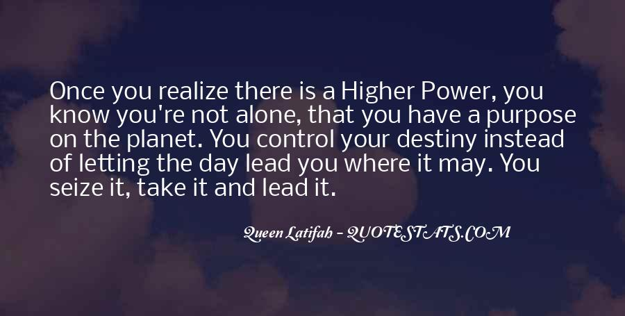 Quotes About A Higher Power #866005