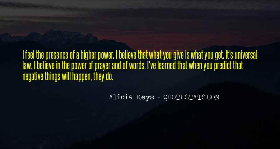 Quotes About A Higher Power #874830