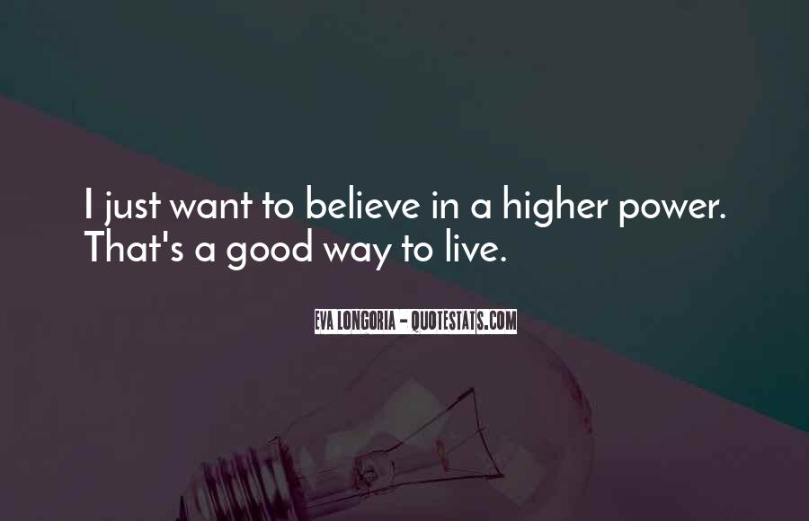Quotes About A Higher Power #903903