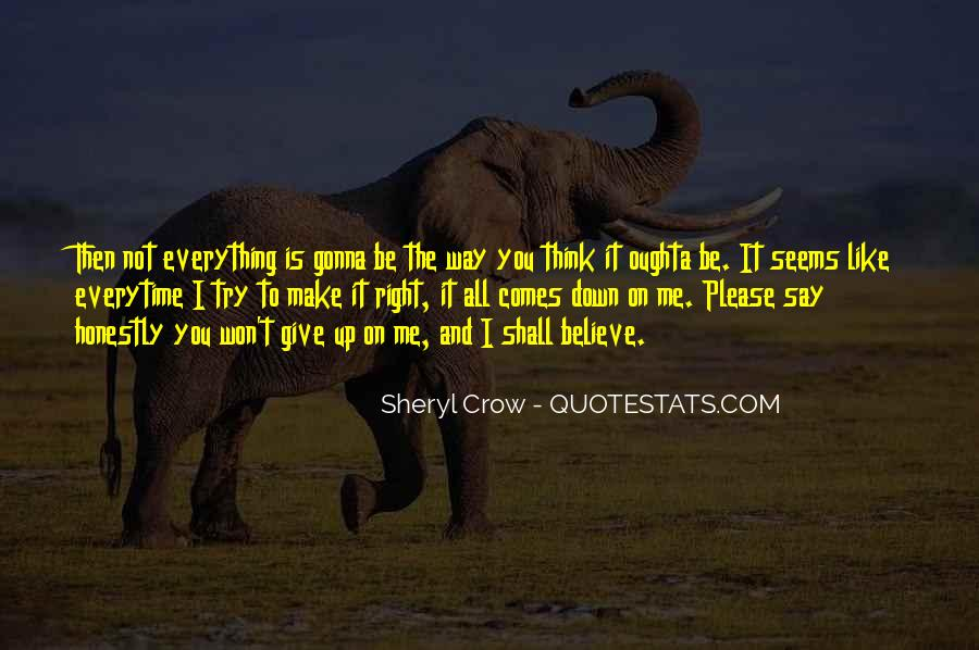 Quotes About Me Not Giving Up #1040698