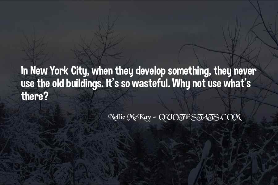 Quotes About New York Buildings #1814300