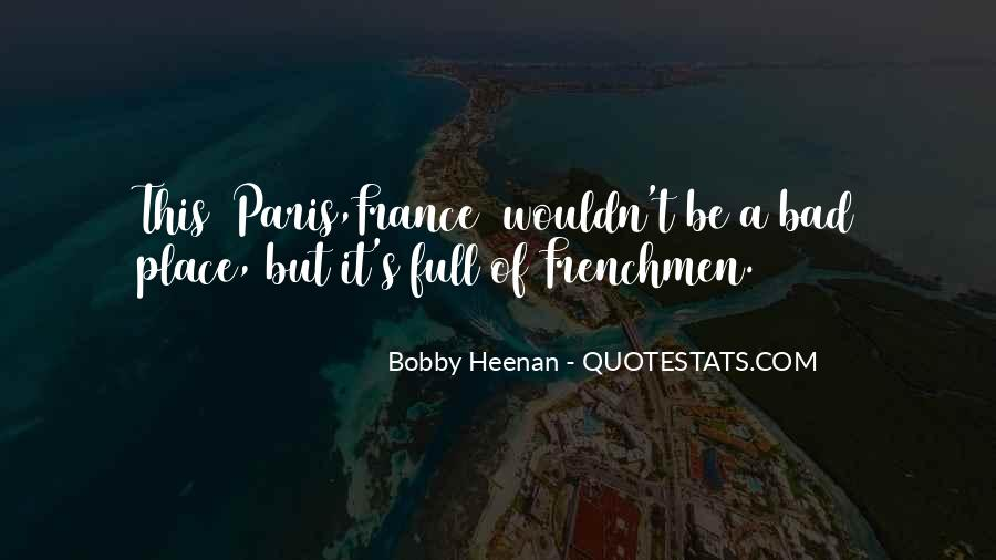 Quotes About Frenchmen #1333952