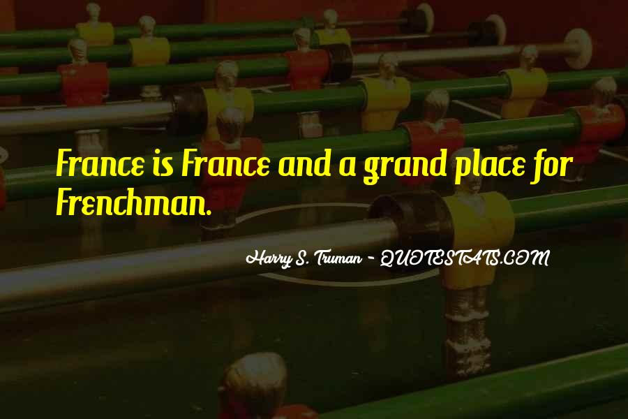 Quotes About Frenchmen #545759
