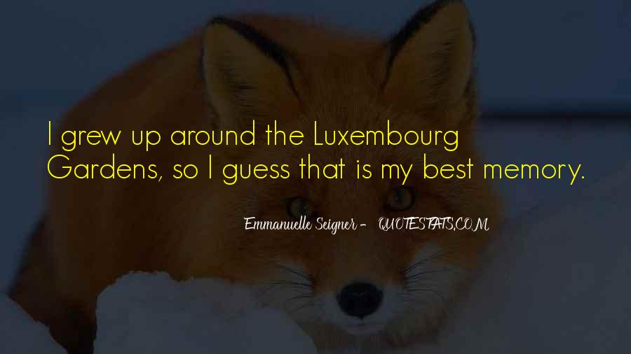 Quotes About Luxembourg #1773999