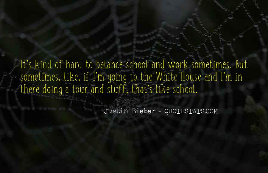 Quotes About Hard Work School #1358569