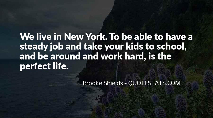 Quotes About Hard Work School #159318