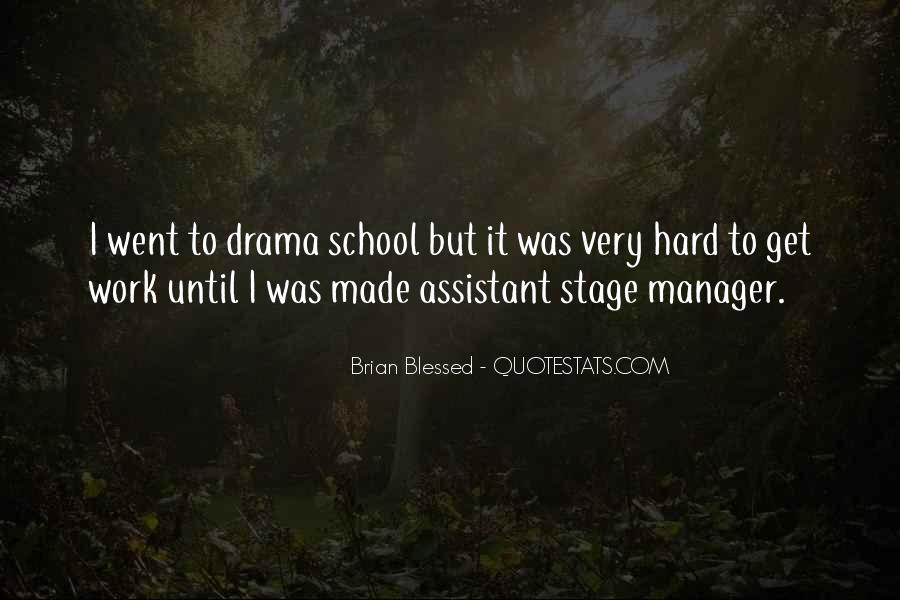 Quotes About Hard Work School #1606776