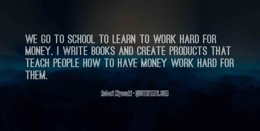 Quotes About Hard Work School #19710