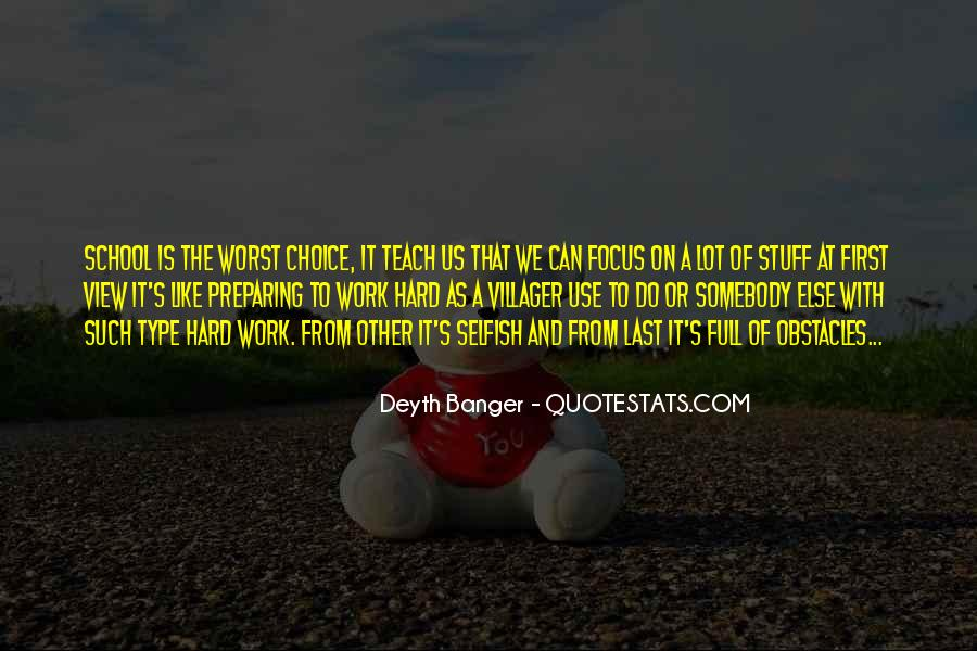 Quotes About Hard Work School #371507