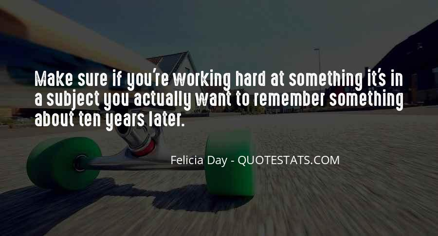 Quotes About Hard Work School #438720