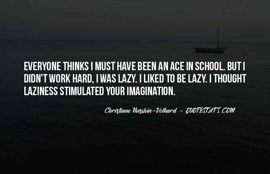Quotes About Hard Work School #740120