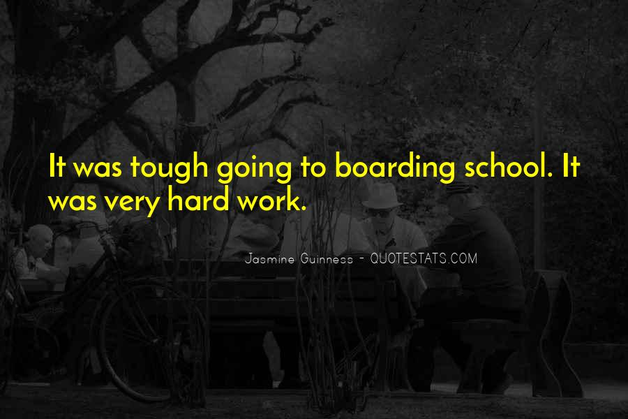 Quotes About Hard Work School #80463