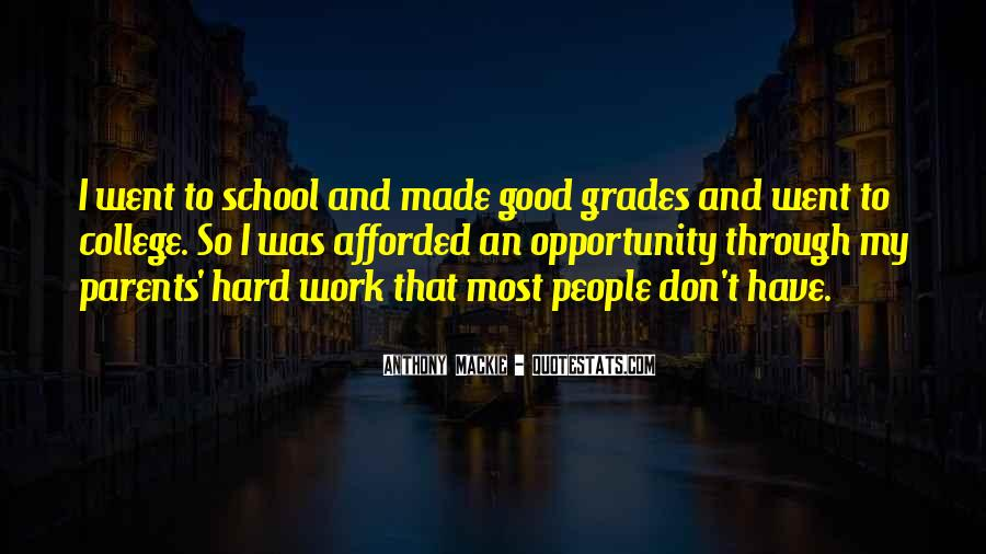 Quotes About Hard Work School #911547