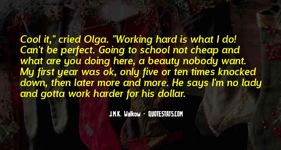 Quotes About Hard Work School #93647
