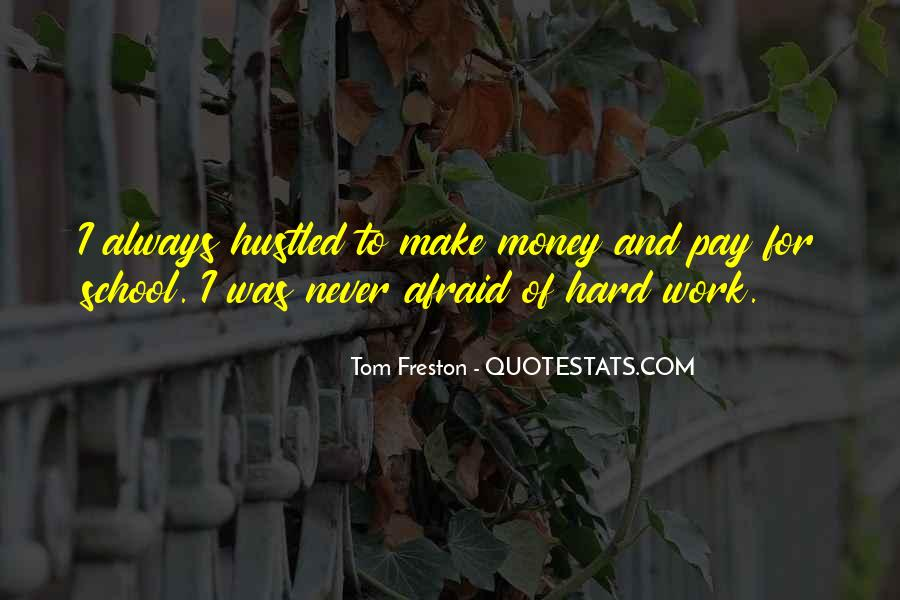 Quotes About Hard Work School #947271