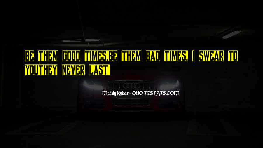 Quotes About Bad Times Passing #842351