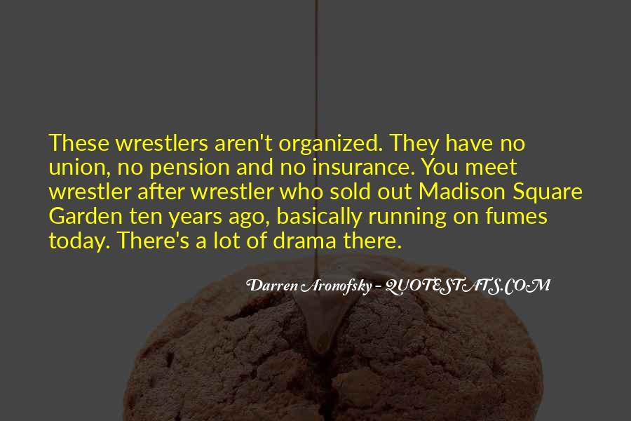 Quotes About Madison Square Garden #202882
