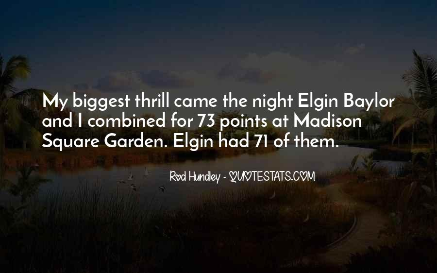 Quotes About Madison Square Garden #208843
