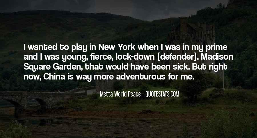 Quotes About Madison Square Garden #245323