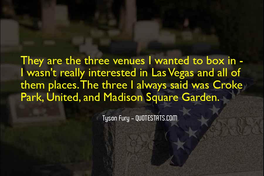 Quotes About Madison Square Garden #896736