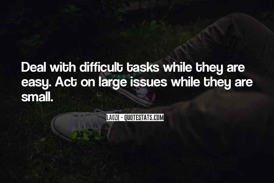 Quotes About Large Tasks #520901