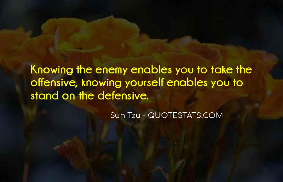 Quotes About Knowing Your Enemy #1079791
