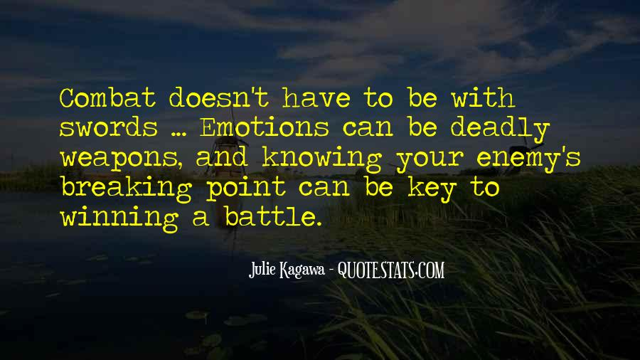 Quotes About Knowing Your Enemy #1117871