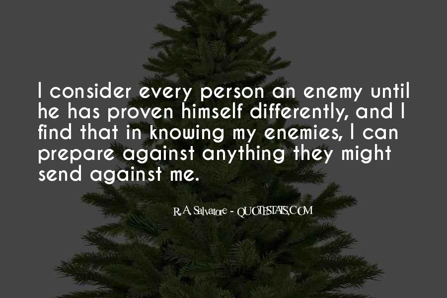 Quotes About Knowing Your Enemy #1120326