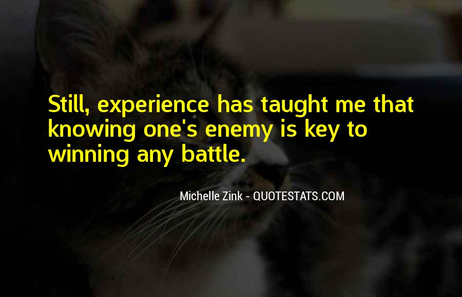Quotes About Knowing Your Enemy #1447925