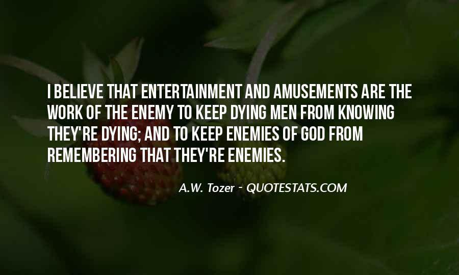 Quotes About Knowing Your Enemy #266660