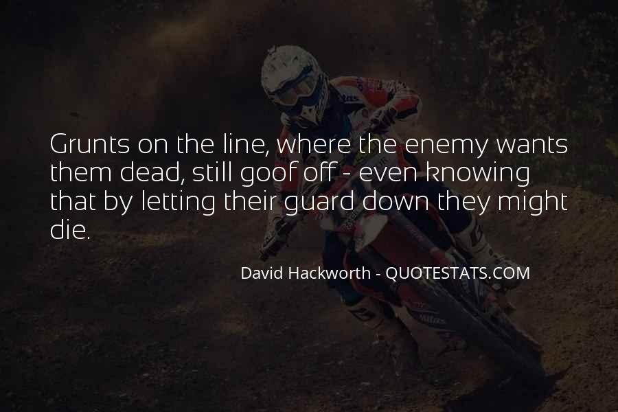 Quotes About Knowing Your Enemy #894574