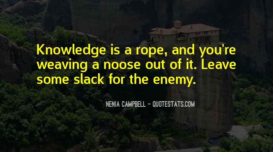 Quotes About Knowing Your Enemy #924939
