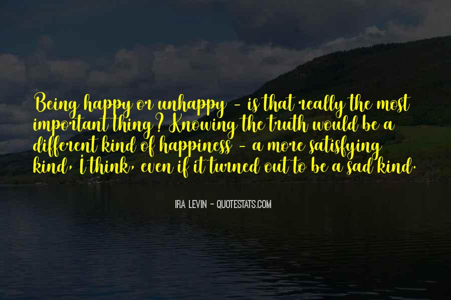 Quotes About Being Happy Not Sad #1332725