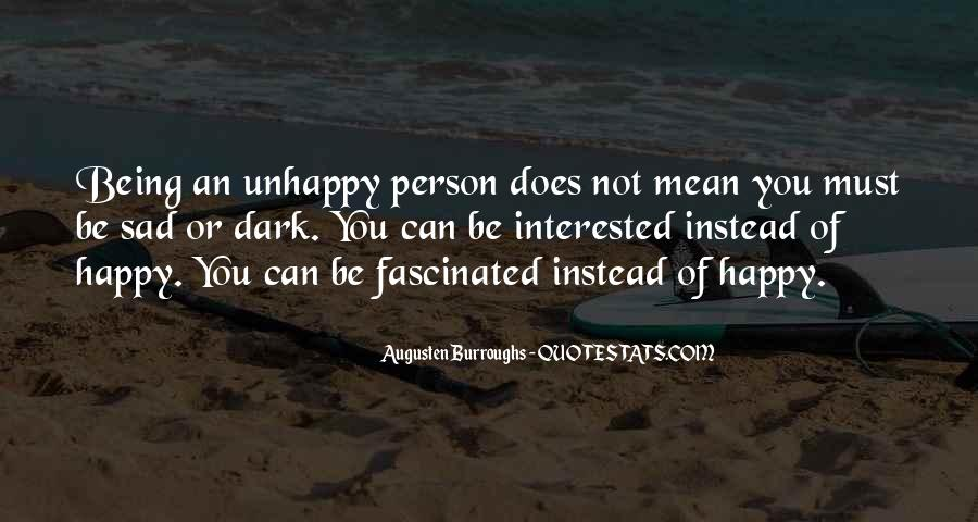Quotes About Being Happy Not Sad #536196