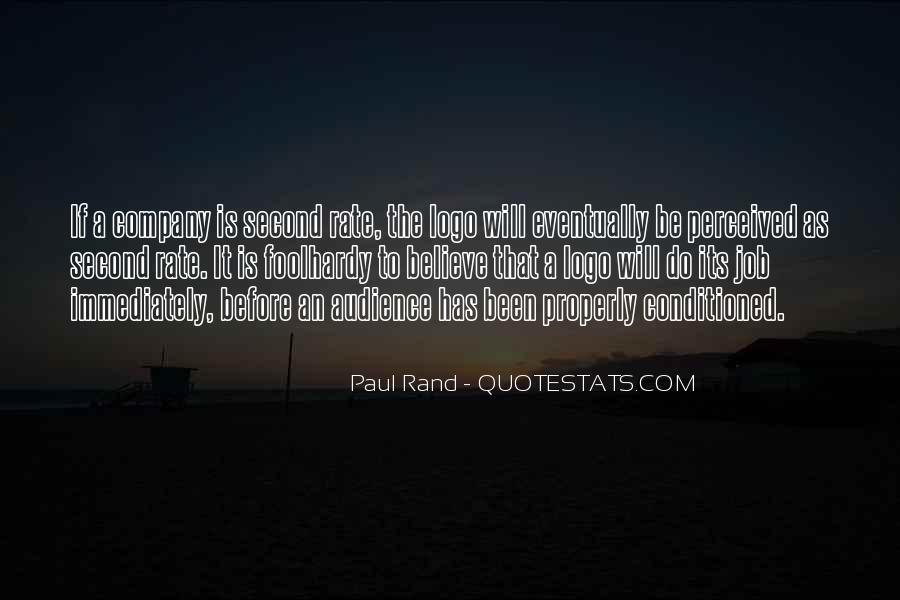 Quotes About Being Conditioned #100252